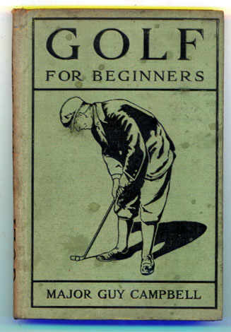 Major Guy Campbell: Golf for Beginners